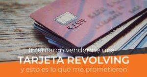Lee más sobre el artículo Promesas comerciales de las tarjetas revolving